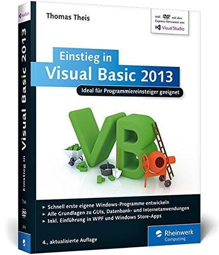 9783836228169: Einstieg in Visual Basic 2013: Ideal für Programmieranfänger geeignet. Inkl. Windows Store Apps