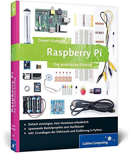 9783836228558: Raspberry Pi: Der praktische Einstieg