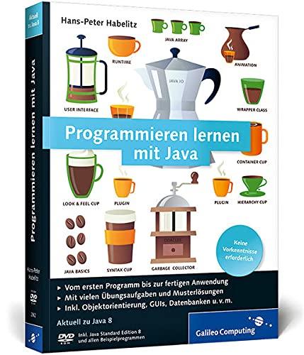 9783836228626: Programmieren lernen mit Java: Aktuell zu Java 8 - Keine Vorkenntnisse erforderlich
