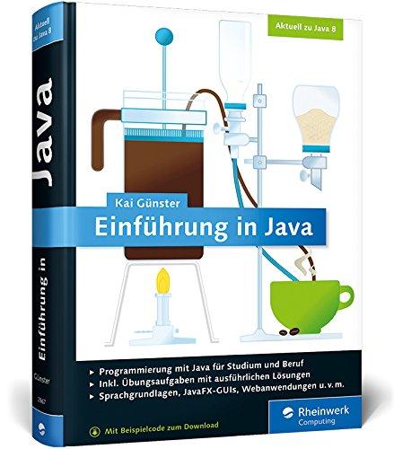 9783836228671: Einführung in Java: Ideal für Studium und Ausbildung