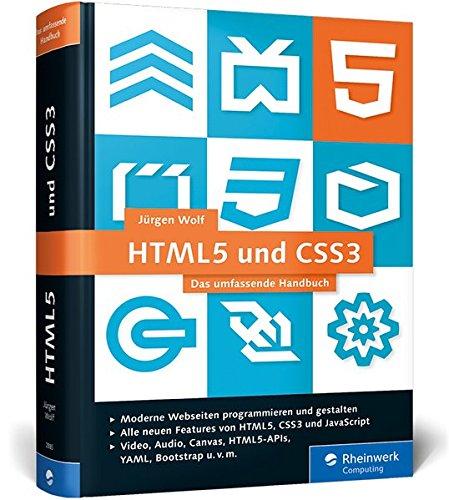 9783836228855: HTML5 und CSS3: Das umfassende Handbuch. Inkl. JavaScript, Bootstrap, Responsive Webdesign u.v.m