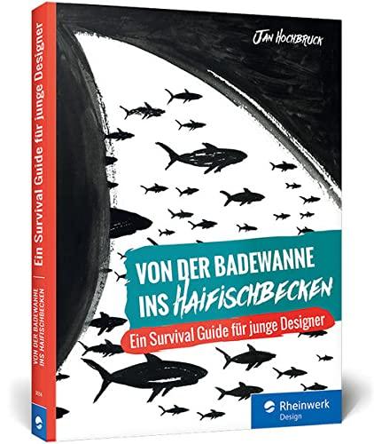 9783836230346: Hochbruck, J: Von der Badewanne ins Haifischbecken