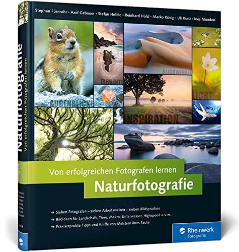 9783836234382: Von erfolgreichen Fotografen lernen: Naturfotografie: Landschaft, Makro, Tiere, Unterwasserwelten, Kurzzeitfotografie