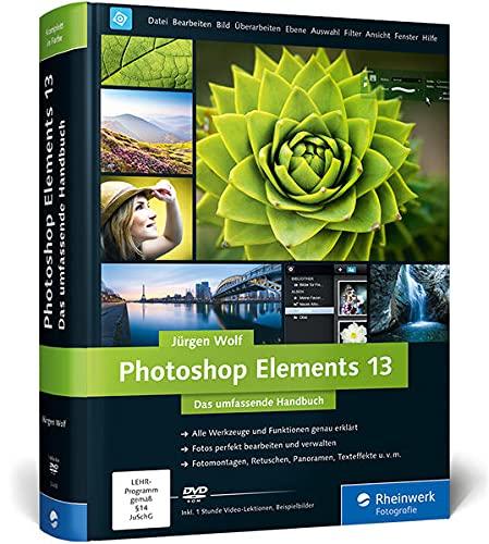 9783836234436: Photoshop Elements 13: Das umfassende Handbuch mit DVD