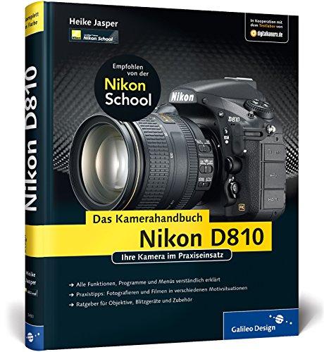 9783836234504: Nikon D810. Das Kamerahandbuch: Ihre Kamera im Praxiseinsatz