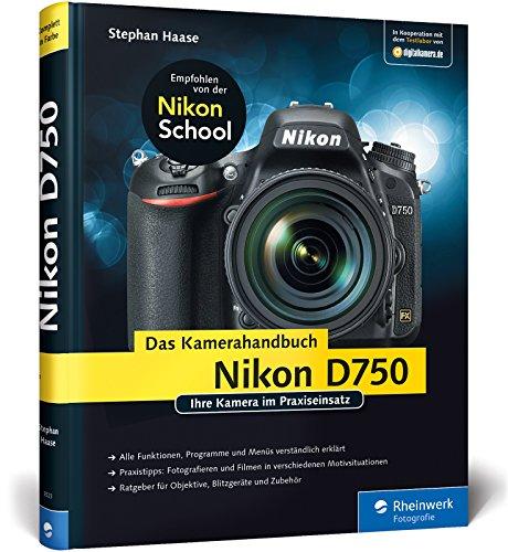 9783836235235: Nikon D750. Das Kamerahandbuch