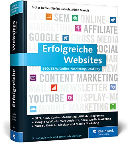 9783836236546: Erfolgreiche Websites: SEO, SEM, Online-Marketing, Kundenbindung, Usability