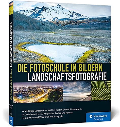 9783836236737: Die Fotoschule in Bildern. Landschaftsfotografie