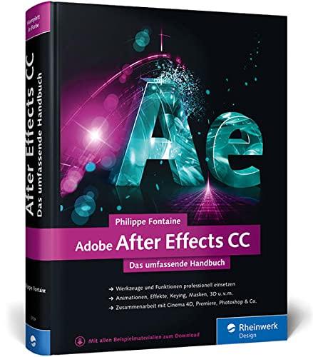9783836237093: Adobe After Effects CC: Das umfassende Handbuch - aktuell zur CC 2015