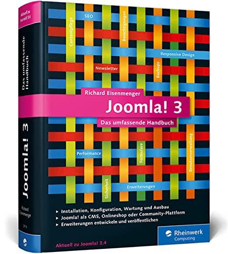 9783836237116: Joomla! 3: Das umfassende Handbuch. Installation, Administration, Wartung, Onlineshops, Templates und mehr