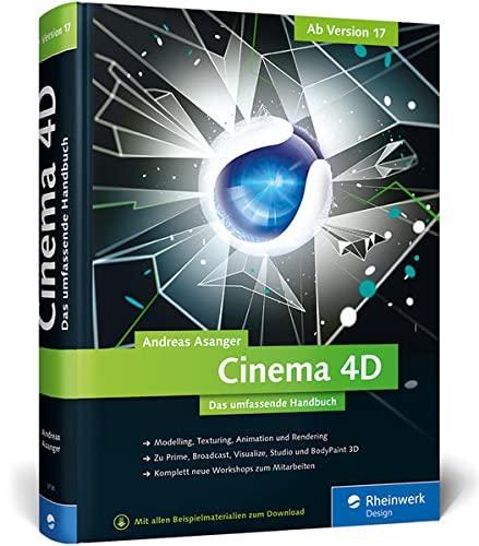 Cinema 4D - ab Version 17: Andreas Asanger
