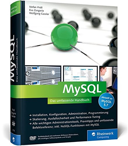 MySQL: Das umfassende Handbuch (Hardback): Stefan Pröll, Eva Zangerle, Wolfgang Gassler