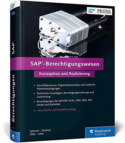 9783836237680: SAP-Berechtigungswesen: Das Standardwerk zu Techniken, Werkzeugen und der praktischen Umsetzung in SAP