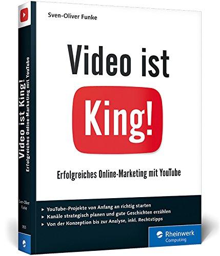 9783836239257: Video ist King!: Erfolgreiches Online-Marketing mit YouTube. Inkl. Storytelling