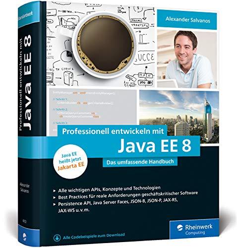 9783836243537: Professionell entwickeln mit Java EE 8: Das umfassende Handbuch. Aktuell zu Jakarta EE