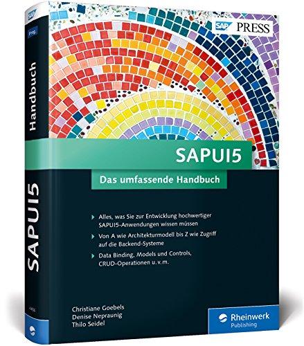 9783836244565: SAPUI5: Mit SAPUI5 moderne und benutzerfreundliche Apps für SAP programmieren