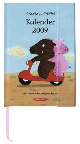 9783836300957: Rosalie und Trüffel Kalender 2009