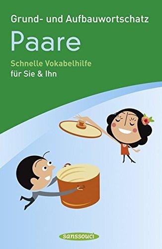 9783836302012: Grund- und Aufbauwortschatz Paare: Schnelle Vokabelhilfe fur Sie & Ihn