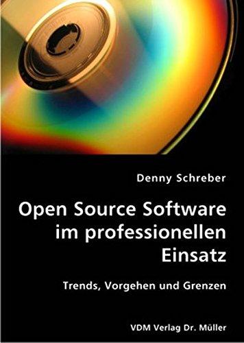 9783836400268: Open Source Software im professionellen Einsatz
