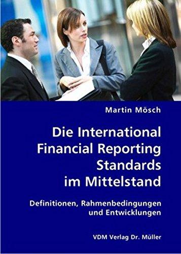 Die International Financial Reporting Standards im: Martin M+â-¦sch