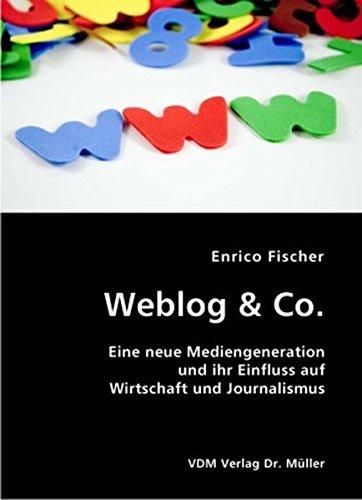9783836402088: Weblog & Co