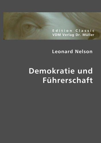 9783836402262: Demokratie und Führerschaft (German Edition)