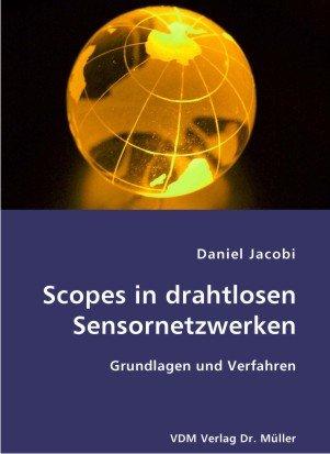 9783836405218: Scopes in drahtlosen Sensornetzwerken: Grundlagen und Verfahren