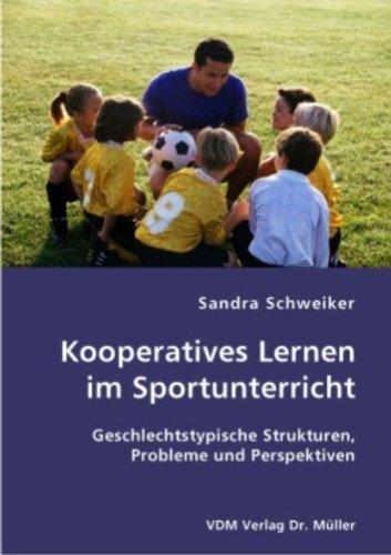 9783836405676: Kooperatives Lernen im Sportunterricht: Geschlechtstypische Strukturen, Probleme und Perspektiven