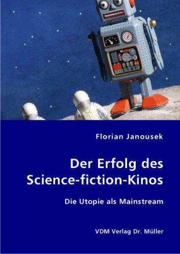 9783836406178: Der Erfolg des Science-fiction-Kinos
