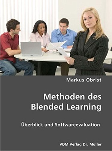 9783836406604: Methoden des Blended Learning: Überblick und Softwareevaluation