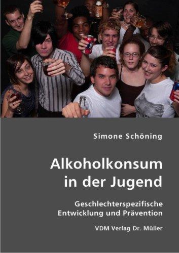 9783836407946: Alkoholkonsum in der Jugend: Geschlechterspezifische Entwicklung und Prävention