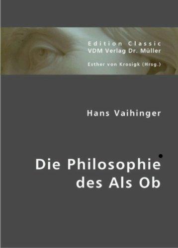 9783836408127: Hans Vaihinger: Die Philosophie des Als Ob