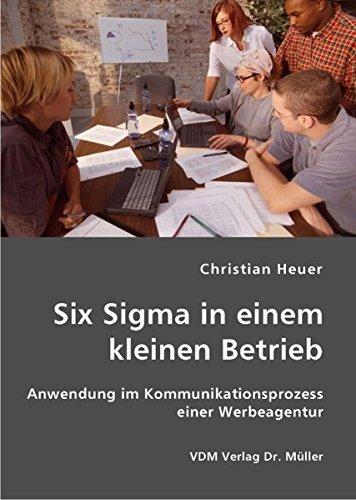 9783836408356: Six Sigma in einem kleinen Betrieb