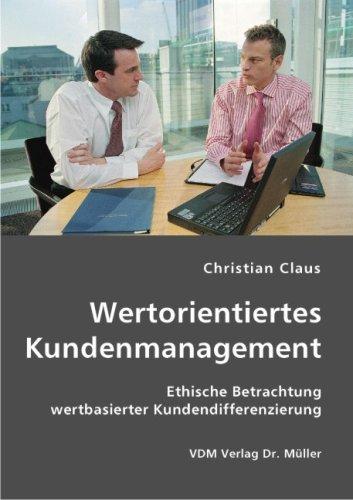 9783836408530: Wertorientiertes Kundenmanagement;