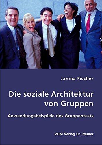 9783836408721: Die soziale Architektur von Gruppen
