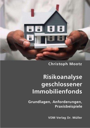 9783836409049: Risikoanalyse geschlossener Immobilienfonds: Grundlagen, Anforderungen, Praxisbeispiele