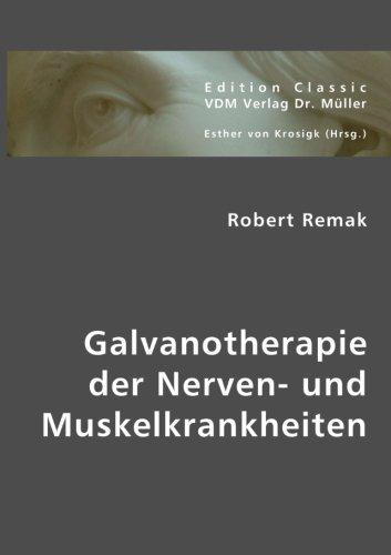 9783836409834: Galvanotherapie der Nerven- und Muskelkrankheiten (German Edition)