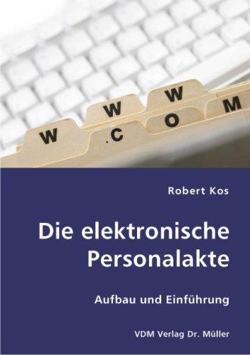 9783836410359: Die elektronische Personalakte: Aufbau und Einführung