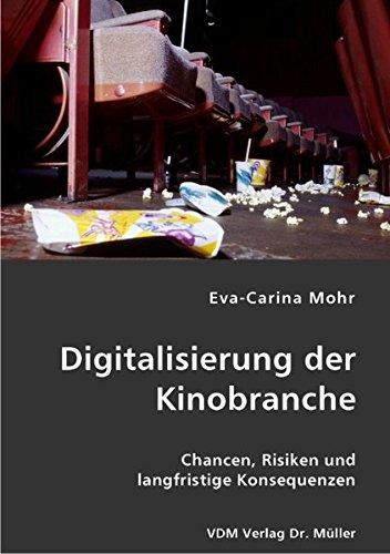 9783836410441: Digitalisierung der Kinobranche: Chancen, Risiken und langfristige Konsequenzen