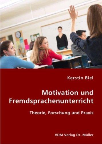 9783836412001: Motivation und Fremdsprachenunterricht: Theorie, Forschung und Praxis