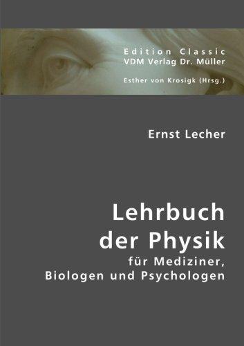 Lehrbuch der Physik: Ernst Lecher