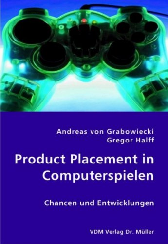 9783836413596: Product Placement in Computerspielen: Chancen und Entwicklungen