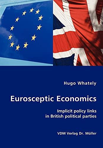 Eurosceptic Economics: Hugo Whately