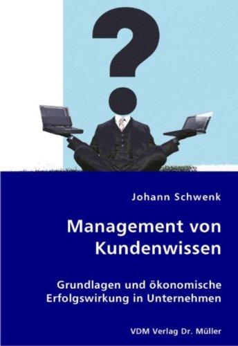 9783836415385: Management von Kundenwissen: Grundlagen und ökonomische Erfolgswirkung in Unternehmen