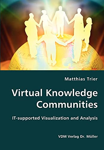 9783836415408: Virtual Knowledge Communities - IT-supported Visualization and Analysis