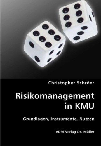 9783836415453: Risikomanagement in KMU: Grundlagen, Instrumente, Nutzen