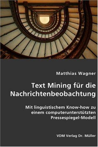 9783836416160: Text Mining f�r die Nachrichtenbeobachtung