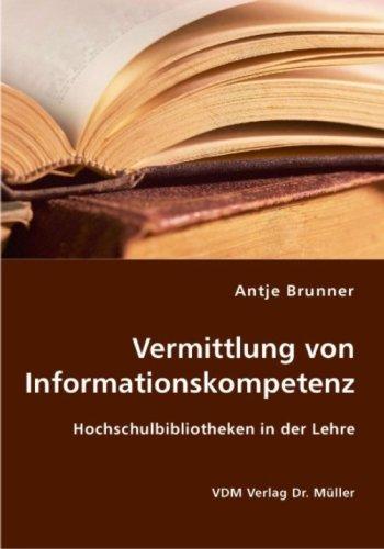 9783836417822: Vermittlung von Informationskompetenz: Hochschulbibliotheken in der Lehre