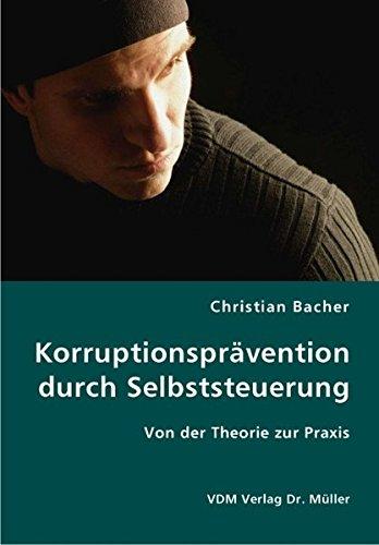 9783836419932: Korruptionsprävention durch Selbststeuerung: Von der Theorie zur Praxis