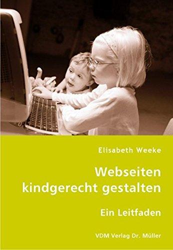 9783836421164: Webseiten kindgerecht gestalten: Ein Leitfaden